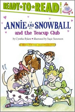 Annie and Snowball and the Teacup Club (Annie and Snowball Series #3)