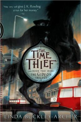 The Time Thief (Gideon Trilogy Series #2)