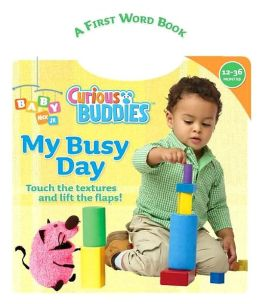 My Busy Day: A First Word Book