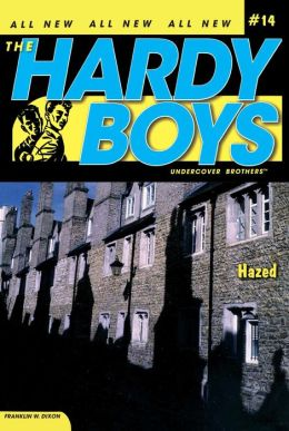 Hazed (Hardy Boys Undercover Series #14)