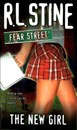 The New Girl (Fear Street Series #1)