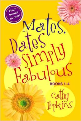 Mates, Dates, Simply Fabulous: Books 1-4