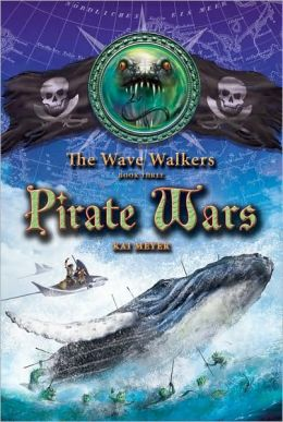 Pirate Wars (The Wave Walkers Series #3)