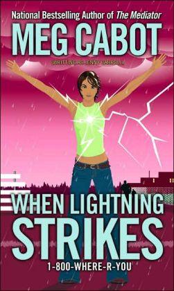 When Lightning Strikes (1-800-Where-R-You Series #1)