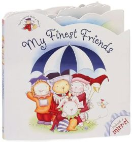 My Finest Friends (Land of Milk and Honey Series)