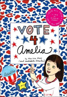 Vote 4 Amelia (Amelia's Notebooks Series)