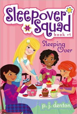 Sleeping Over (Sleepover Squad Series #1)