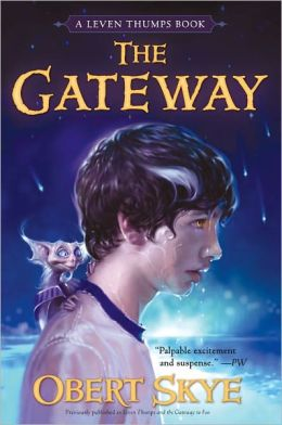Leven Thumps and the Gateway to Foo (Leven Thumps Series #1)