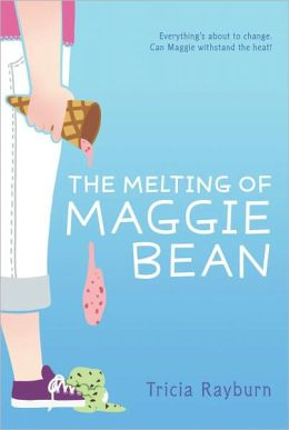 The Melting of Maggie Bean (Maggie Bean Series #1)