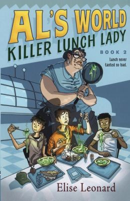 Killer Lunch Lady (Al's World Series #2)