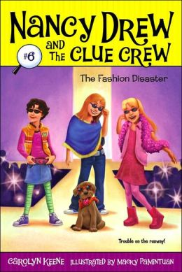 The Fashion Disaster (Nancy Drew and the Clue Crew Series #6)