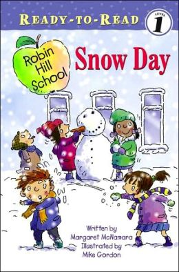 Snow Day (Robin Hill School Ready-to-Read Series)