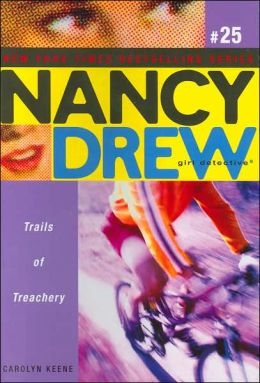 Trails of Treachery (Nancy Drew Girl Detective Series #25)