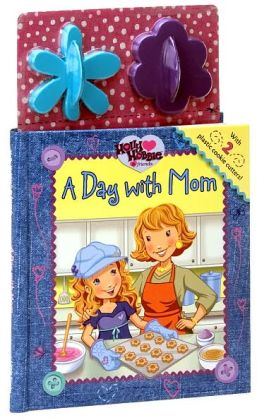 A Day with Mom (Holly Hobbie and Friends Series)