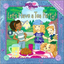 Let's Have a Tea Party (Holly Hobbie and Friends Series)