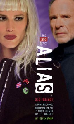 Alias: Old Friends (APO Series #10)