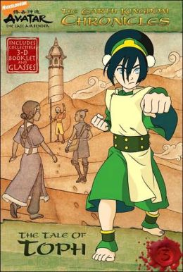 The Tale of Toph (Avatar: The Earth Kingdom Chronicles Series #3)