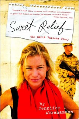Sweet Relief: The Marla Ruzicka Story