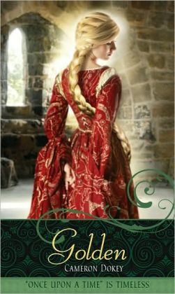 Golden: A Retelling of Rapunzel (Once Upon a Time Series)