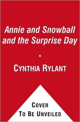 Annie and Snowball and the Surprise Day (Annie and Snowball Series #11)