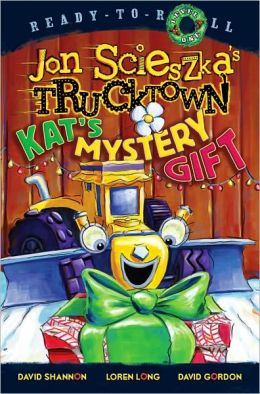 Kat's Mystery Gift (Trucktown Ready-to-Roll Series: Level 1)