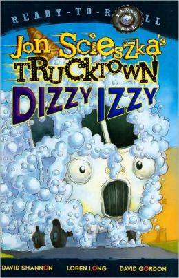 Dizzy Izzy (Trucktown Ready-to-Roll Series: Level 1)