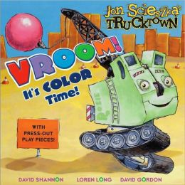 Vroom!: It's Color Time! (Jon Scieszka's Trucktown Series)