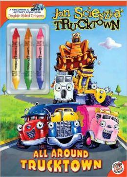 All around Trucktown (Jon Scieszka's Trucktown Series)