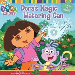Dora's Magic Watering Can (Dora the Explorer Series)