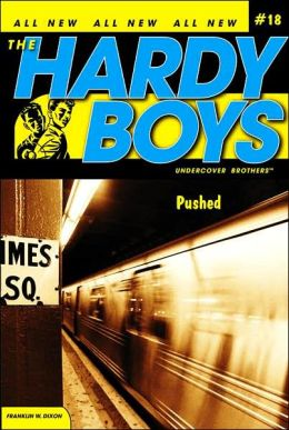 Pushed (Hardy Boys Undercover Brothers Series #18)