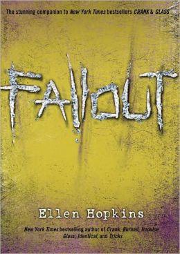 Fallout (Crank Series #3)