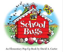 School Bugs: An Elementary Pop-up Book