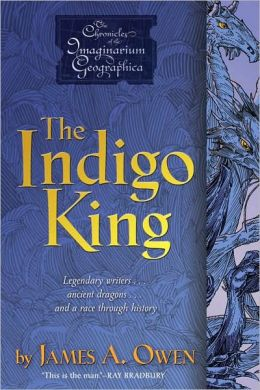 The Indigo King (Chronicles of the Imaginarium Geographica Series)