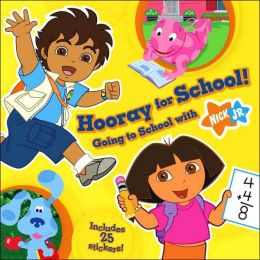 Hooray for School: Going to School With Nick