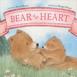 Bear of My Heart (Classic Board Books Series)