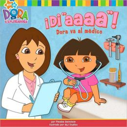 Di Aaaa!: Dora va al mécico (Say Ahhh!: Dora Goes to the Doctor)