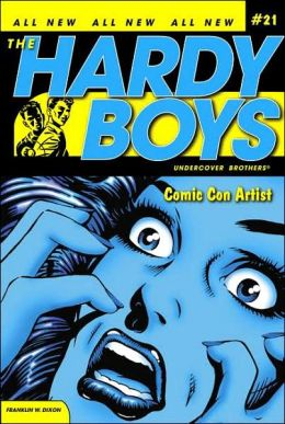 Comic Con Artist (Hardy Boys Undercover Brothers Series #21)