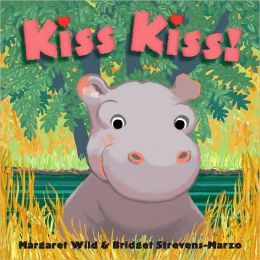 Kiss Kiss! (Classic Board Books Series)