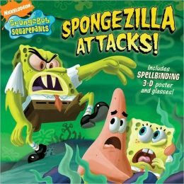 Spongezilla Attacks! (SpongeBob SquarePants Series)