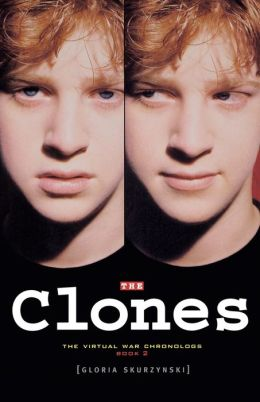 The Clones (The Virtual War Chronologs Series #2)