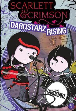 DarqStarz Rising (Scarlett & Crimson Series)