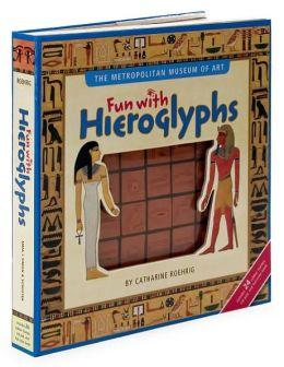 The Metropolitan Museum of Art Fun with Hieroglyphs