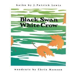 Black Swan, White Crow