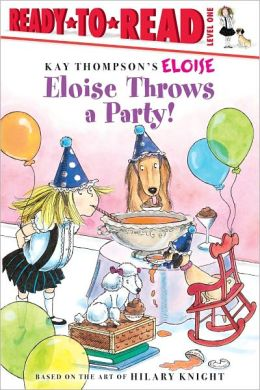 Eloise Throws a Party!, Ready to Read Level 1 (Eloise Series)