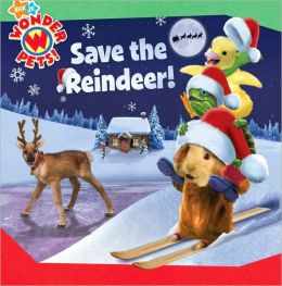 Save the Reindeer! (Wonder Pets! Series)