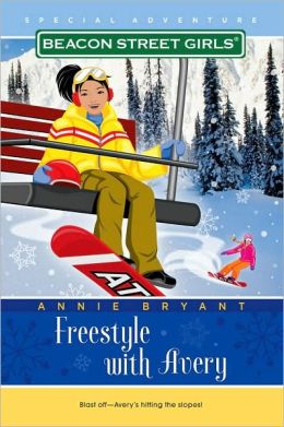 Freestyle with Avery (Beacon Street Girls Special Adventure Series #2)