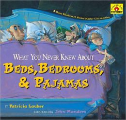 What You Never Knew About Beds, Bedrooms, and Pajamas