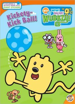 Kickety-Kick Ball (Wow! Wow! Wubbzy! Series)