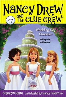 Wedding Day Disaster (Nancy Drew and the Clue Crew Series #17)