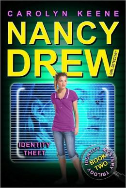 Identity Theft (Nancy Drew Girl Detective: Identity Mysterry Series #2)